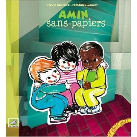 Amin sans papiers Sylvie BAUSSIER Editions L'Elan vert 9782844550996