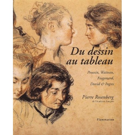 Du dessin au tableau - Poussin, Watteau, Fragonard, David & Ingres 9782080106568 Book