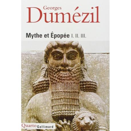 Mythe et épopée I - II - III DUMEZIL Georges Gallimard 9782070736560 Book