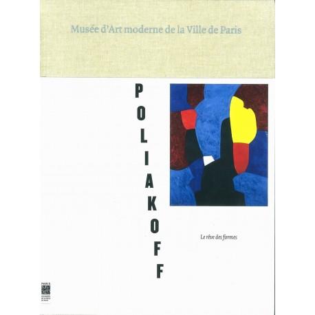 Serge Poliakoff: Le rêve des formes Serge POLIAKOFF 9782759602209 Book