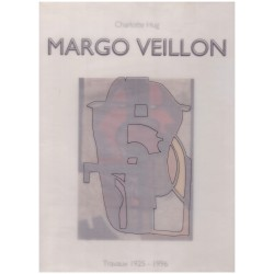 Margo Veillon - le mouvement éclaté: travaux 1925 à 1996 Margo VEILLON 9782940033201 Book
