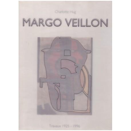 Margo Veillon - le mouvement éclaté : travaux 1925 à 1996
