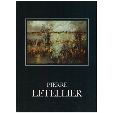 Pierre LETELLIER: 30 ans de peinture Pierre LETELLIER Arts Graphiques d'Aquitaine 0710377710326 Book
