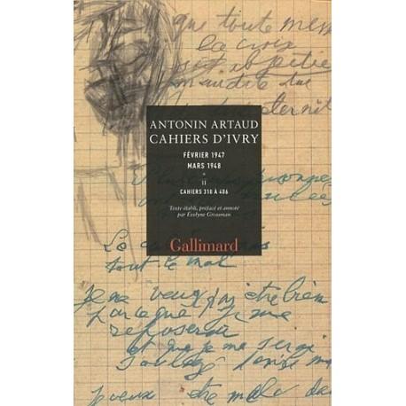 Cahiers d'Ivry. Février 1947 - mars 1948. Coffret 2 vols ARTAUD Antonin Antonin Artaud Gallimard 9782070135752 Book