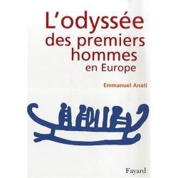 L'odyssée des premiers hommes en Europe Emmanuel ANATI Fayard 9782213628660