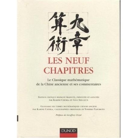 Les neufs chapitres classique mathématique de la Chine ancienne Karine CHEMLA 9782100495894