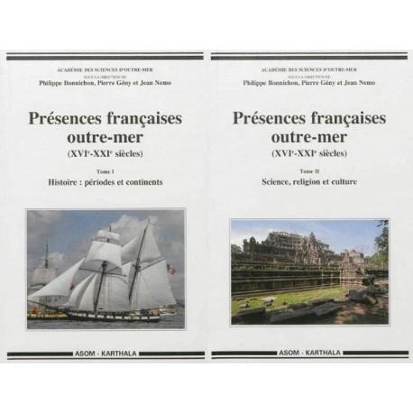 Présences françaises outre-mer Philippe Bonnichon Pierre Gény Jean Nemo KARTHALA 9782811107376