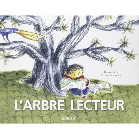 L'arbre lecteur Didier LEVY Editions Sarbacane 9782848650227