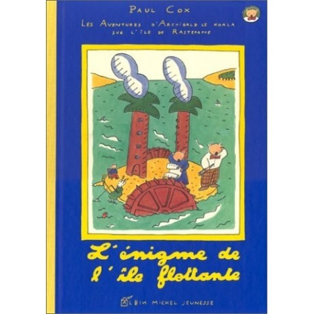 L'énigme de l'île flottante Paul COX ALBIN Michel 9782226049889